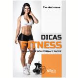 Dicas Fitness - Eva Andressa
