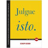 Julgue Isto  (Ebook) - Chip Kidd