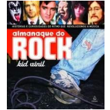 Almanaque do Rock - Kid Vinil