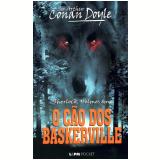 Sherlock Holmes - O Cão dos Baskerville - Arthur Conan Doyle