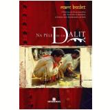 Na Pele de um Dalit - Marc Boulet