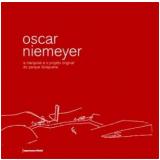 Oscar Niemeyer - Cecília Scharlach