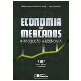 Economia e Mercados - César Roberto Leite da Silva, Sinclayr Luiz