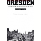 Dresden - Frederick Taylor