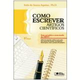 Como Escrever Artigos Científicos - Italo de Souza Aquino