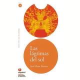 Lagrimas Del Sol, Las - Nivel 4 - Jose Maria Merino