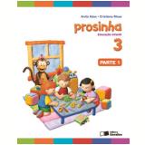 Prosinha - 3 - Educação Infantil - Anita Adas, Cristiana Musa