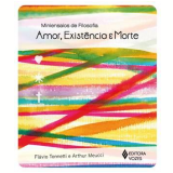 Amor, Existência E Morte - Arthur Meucci, Flávio Tonetti