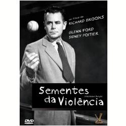 DVD - Sementes da Violência - Richard Brooks ( Diretor ) - 7895233150805