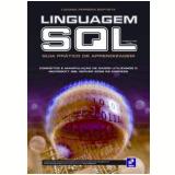 Linguagem Sql - Guia Pratico De Aprendizagem - Luciana Ferreira Baptista