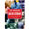 Era dos extremos (Ebook)