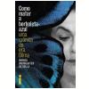 Como Matar a Borboleta-Azul - Uma Cr�nica da era Dilma