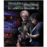 Daryl Hall E John Oates – Live In Dublin (Blu-Ray) - Daryll Hall E Joan Oates