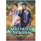 Matheus E Kauan - Na Praia 2 (DVD) - Matheus E Kauan