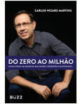 Do Zero ao Milh�o