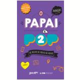 O Papai É Pop - 2 - Marcos Piagners