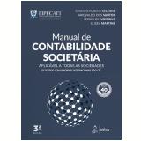 Manual de Contabilidade Societária - Eliseu Martins, Sergio de Iudicibus, Ernesto Rubens Gelbcke ...
