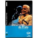 Dona Edith do Prato & Vozes da Purificação (DVD) - Dona Edith Do Prato