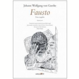 Fausto: Uma Tragédia (Segunda Parte) - Johann Wolfgang von Goethe