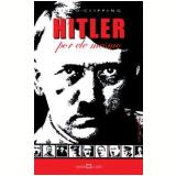Adolf Hitler - Martin Claret