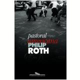 Pastoral Americana - Philip Roth