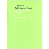 O Rococó Religioso no Brasil - Myriam Andrade Ribeiro de Oliveira