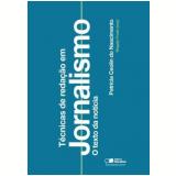 Técnicas de  Redação em Jornalismo (Vol. 2) - Patrícia Ceolin do Nascimento