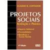 Projetos Sociais Avalia��o e Pr�tica 4� Edi��o