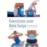 Exercícios com Bola Suiça - Jan Endacott
