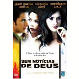 Sem Notícias de Deus (DVD) - Gael García Bernal, Penelope Cruz, Victoria Abril