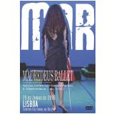Mar (DVD) - Madredeus