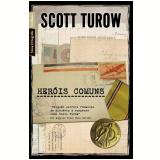 Heróis Comuns - Scott Turow