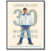 Jamie Oliver: 30 Minutos e Pronto