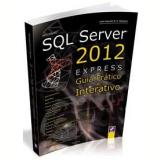 Microsoft SQL Server 2012 Express - José Augusto N. G. Manzano