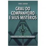 Grau do Companheiro e Seus Mist�rios - Jorge Adoum