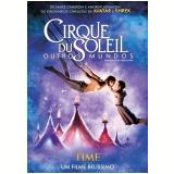 Cirque du Soleil - Outros Mundos (DVD)