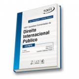 1001 Quest�es Comentadas De Direito Internacional P�blico - Cespe - Igor Rodrigues, Camila Vicenci