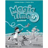 Magic Time 2 - Workbook - Second Edition - Charles Vilina, Kampa Kathleen