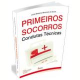 Primeiros Socorros - Lucila Medeiros Minichello De Sousa