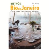 Bistrôs: Rio de Janeiro (Ebook) - Alex Herzog