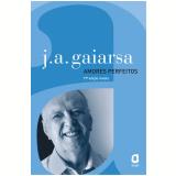 Amores perfeitos (Ebook) - J. A. Gaiarsa