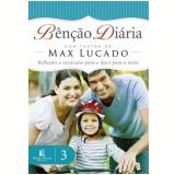 Bênção Diária 3 - Max Lucado