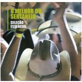 O Melhor do Sertanejo - Seleção Essencial (CD) - Vários Artistas