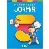 Joamir - Matemática - 5º Ano - Joamir Roberto de Souza