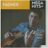 Fagner - Mega Hits (CD) - Fagner