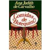 Comidas de Botequim - Ana Judith de Carvalho