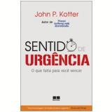 Sentido de Urgência - John P. Kotter
