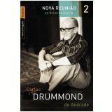 Nova Reunião (Vol. 2 ) - Carlos Drummond de Andrade