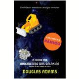 O Guia do Mochileiro das Galáxias (Vol. 1)