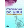 Cr�nicas do 2001